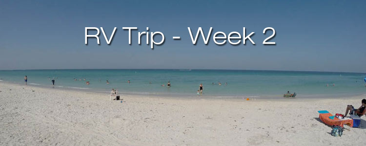 RV Trip Week 2: Summary and Photos