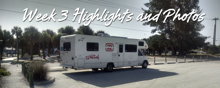 RV Trip Week 3 - Highlights and Photos