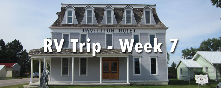 RV Trip Week 7 - Highlights and Photos